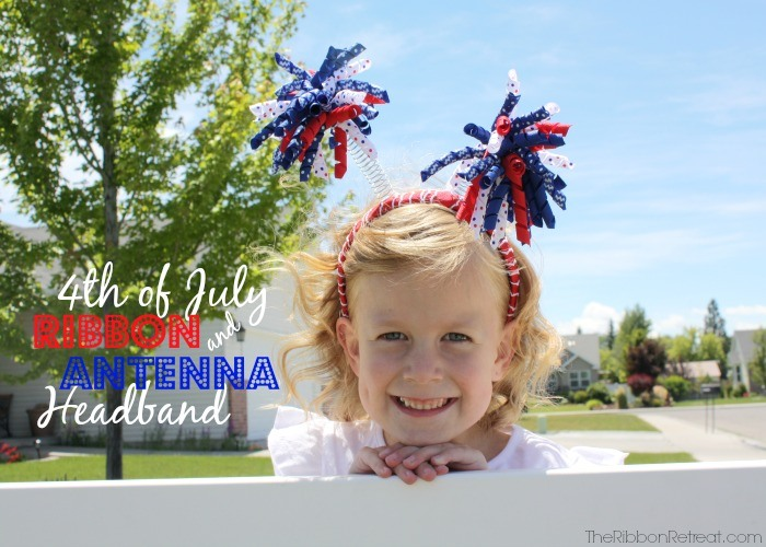 4th of July Ribbon and Antenna Headband - The Ribbon Retreat Blog