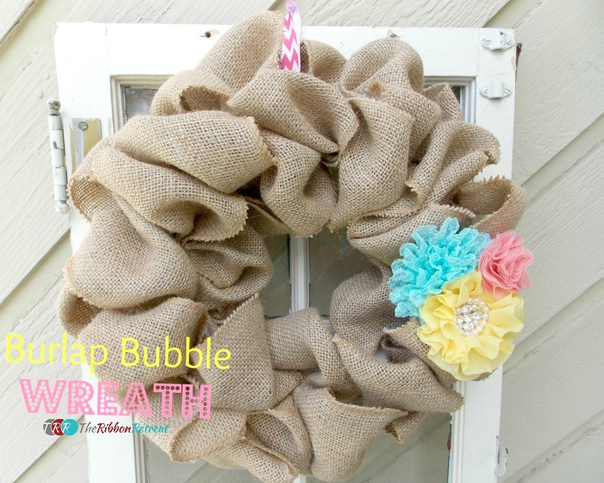 Burlap Bubble Wreath - The Ribbon Retreat Blog