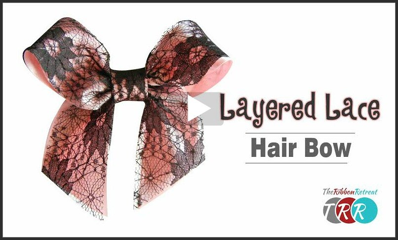 Layered Lace Hair Bow, YouTube Thursday - The Ribbon Retreat Blog