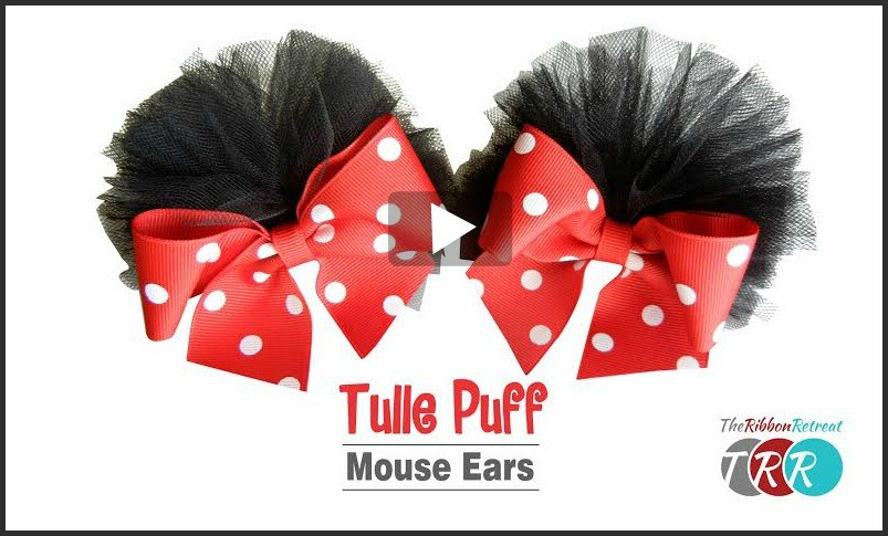 Tulle Puff Mouse Ears, YouTube Thursday - The Ribbon Retreat Blog