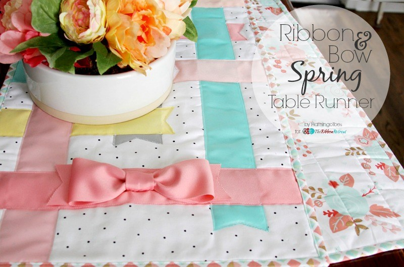 Ribbon and Bow Spring Table Runner - The Ribbon Retreat Blog