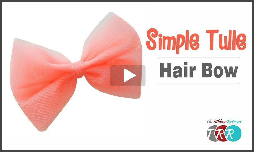 Simple Tulle Hair Bow, YouTube Video - The Ribbon Retreat Blog