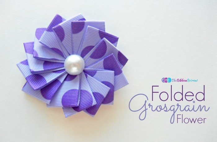 Folded Grosgrain Flower ~ The Ribbon Retreat Blog