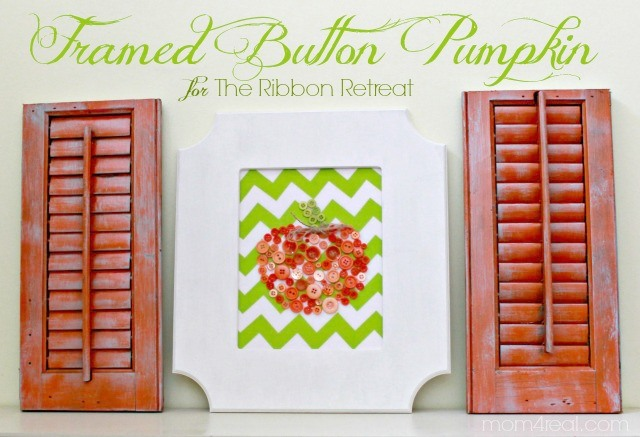 Framed Button Pumpkin - The Ribbon Retreat Blog